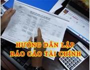 Chỉ dẫn cách lập báo cáo tài chính cuối năm
